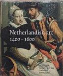 Netherlandish Art in the Rijksmuseum  1400 1600