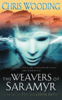 The Weavers Of Saramyr Pdf/ePub eBook