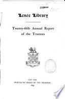 Annual Report Of The Trustees Of The Lenox Library New York