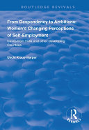 From Despondency to Ambitions: Women's Changing Perceptions of Self-Employment Pdf/ePub eBook