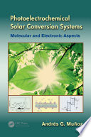 Photoelectrochemical Solar Conversion Systems Book PDF