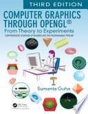 Computer Graphics Through OpenGL®