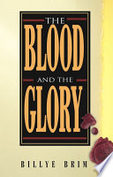 The Blood and the Glory Book