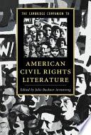 The Cambridge Companion to American Civil Rights Literature