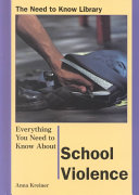 Everything You Need to Know about School Violence