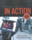 Criminal Justice in Action   Lms Integrated for Mindtap Criminal Justice  1 term Access