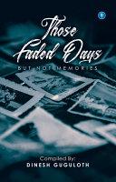 THOSE FADED DAYS [Pdf/ePub] eBook