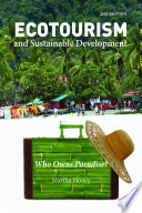 """Ecotourism and Sustainable Development, Second Edition: Who Owns Paradise?"" by Martha Honey"