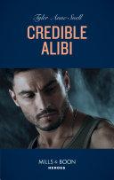 Credible Alibi (Mills & Boon Heroes) (Winding Road Redemption, Book 2) ebook