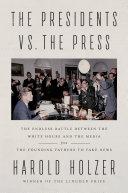 The Presidents vs. the Press Pdf/ePub eBook