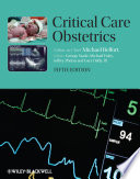 """Critical Care Obstetrics"" by Michael A. Belfort, George R. Saade, Michael R. Foley, Jeffrey P. Phelan, Gary A. Dildy"