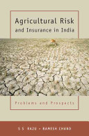 Agricultural Risk and Insurance in India