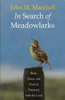 In Search of Meadowlarks - Birds, Farms, and Food in Harmony with the Land