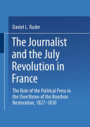 The Journalists and the July Revolution in France