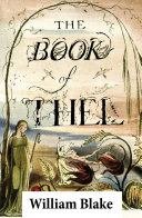 The Book of Thel  Illuminated Manuscript with the Original Illustrations of William Blake