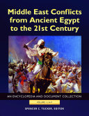 Middle East Conflicts From Ancient Egypt To The 21st Century 4 Volumes