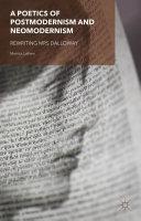 A Poetics of Postmodernism and Neomodernism Pdf/ePub eBook