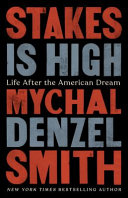 Book cover for Stakes is high Life after the american dream.