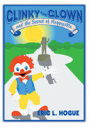 Clinky the Clown and the Secret of Happyville