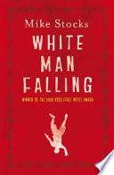 White Man Falling