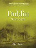 Dublin since 1922