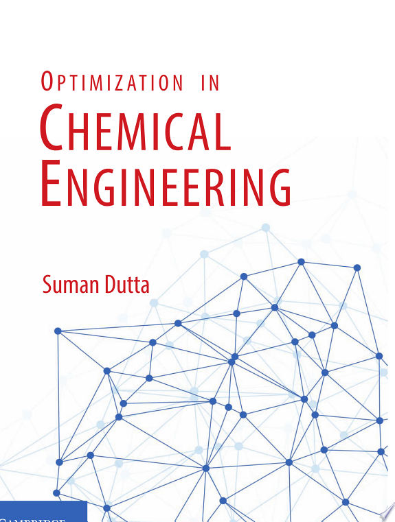Optimization in Chemical Engineerin
