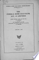 The Federal Home Loan Bank Act, as Amended
