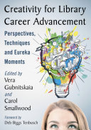 Creativity for Library Career Advancement Book