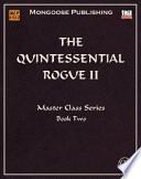 The Quintessential Rogue II