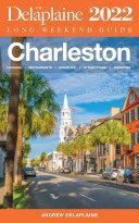 Charleston   The Delaplaine 2022 Long Weekend Guide