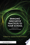 Bringing Innovative Practices to Your School