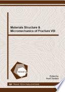 Materials Structure Micromechanics Of Fracture Viii Book PDF