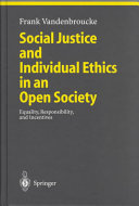 Social Justice and Individual Ethics in an Open Society