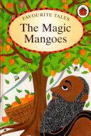 Favourite Tales : Magic Mangoes