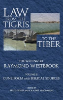 Law From The Tigris To The Tiber Cuneiform And Biblical Sources
