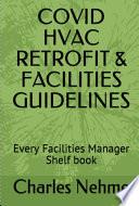 COVID  HVAC Retrofits   Facilities Guidelines