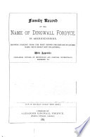 Family record of the name of Dingwall Fordyce in Aberdeenshire  With Appendix Book