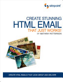 Create Stunning HTML Email That Just Works [Pdf/ePub] eBook