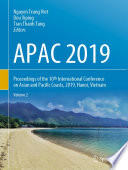 """""""APAC 2019: Proceedings of the 10th International Conference on Asian and Pacific Coasts, 2019, Hanoi, Vietnam"""" by Nguyen Trung Viet, Dou Xiping, Tran Thanh Tung"""