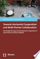 Towards Horizontal Cooperation and Multi Partner Collaboration