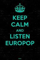 Keep Calm and Listen Europop Planner