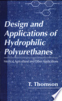 Design and Applications of Hydrophilic Polyurethanes