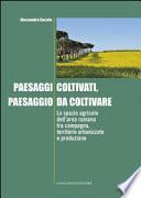Paesaggi Coltivati, Paesaggio da Coltivare - Gangemi Editore spa