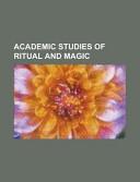 Academic Studies Of Ritual And Magic