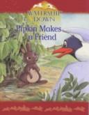 Pipkin Makes a Friend