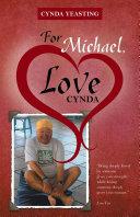 For Michael  Love Cynda