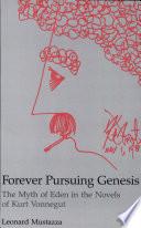 Forever Pursuing Genesis