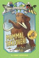 Mammal Takeover! (Earth Before Us #3) Pdf/ePub eBook
