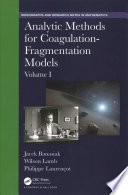 Analytic Methods for Coagulation-fragmentation Models