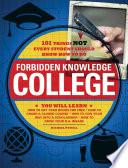 Forbidden Knowledge   College